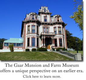 Gaar Mansion and Farm Museum