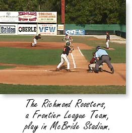 The Richmond Roosters, a Frontier League Team, play in McBride Stadium.