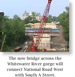 Construction progresses on the new National Road bridge across the Whitewater River Gorge.