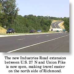 The new Industries Road extension between U.S. 27 North and Union Pike opened in August 1999.
