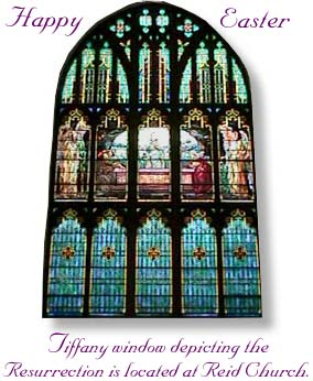 Tiffany window depicting the Resurrection is located at Reid Church