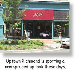 Uptown Richmond is sporting a new, spruced-up look these days.