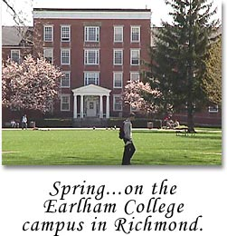 Spring...on the Earlham College Campus in Richmond.