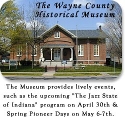 The Wayne County Historical Museum - Located in the old Quaker (Society of Friends)  Whitewater Meeting House.