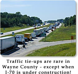 Traffic tie-ups are rare in Wayne County - except when I-70 is under construction.