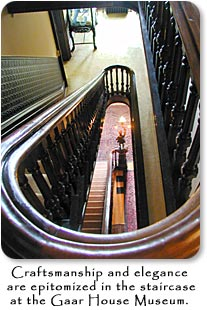 Craftsmanship and elegance are epitomized in the staircase at the Gaar House Museum.