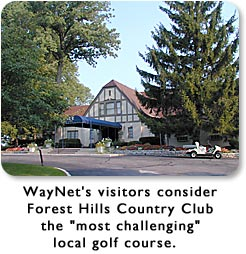 WayNet visitors consider Forest Hills Country Club the most challenging local golf course.