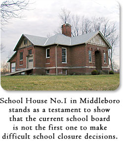 School House No. 1 in Middleboro stands as a testament to show that the current school board is not the first one to make difficult school closure decisions.