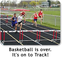 Basketball is over...it's on to Track!