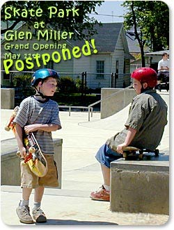 Skate Park at Glen Miller - Grand Opening POSTPONED!