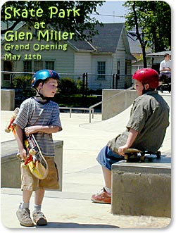 Skate Park at Glen Miller - Grand Opening May 11th.