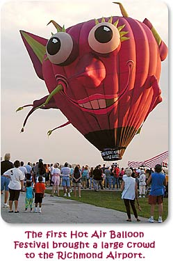 The first Hot Air Balloon Festival brought a large crowd to the Richmond Airport.