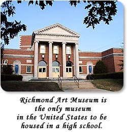 Richmond Art Museum is the only museum in the United States to be housed in a high school.