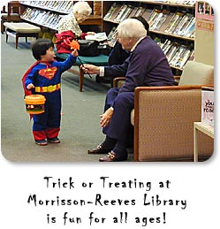 Trick or Treating at Morrisson-Reeves Library is fun for all ages.