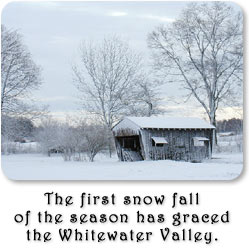 The first snowfall of the season has graced the Whitewater Valley.