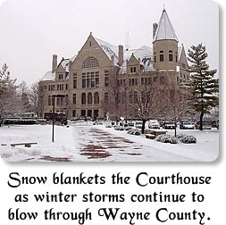 Snow blankets the Courthouse as winter storms continue to blow through Wayne County.