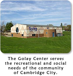 The Golay Center serves the recreational and social needs of the community of Cambridge City.