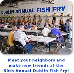 Meet your neighbors and make new friends at the 50th Annual Dublin Fish Fry.