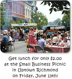 Get lunch for only $2.00 at the Small Business Picnic in Uptown Richmond on Friday, June 13th!