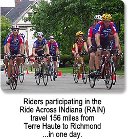 Riders participaing in the Ride Across INdiana (RAIN Ride) travel 156 miles from Terre Haute to Richmond...in one day.