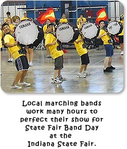 Local marching bands work many hours to perfect their show for State Fair Band Day at the Indiana State Fair.