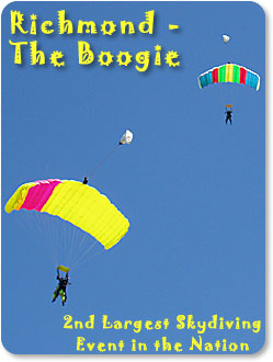 Richmond - The Boogie.  The 2nd largest skydiving event in the nation.