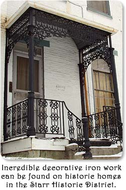 Incredible decorative iron work can be found on historic homes in the Starr Historic District.
