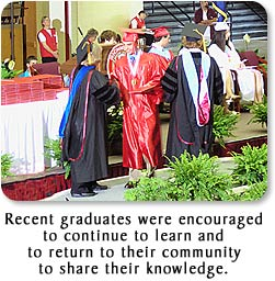 Recent graduates were encouraged to continue to learn and to return to their community to share their knowledge.