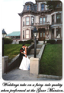 Weddings take on a fairy-tale quality when performed at the Gaar Mansion.
