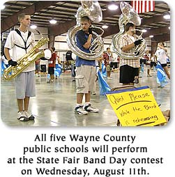 All five Wayne County public schools will perform at the State Fair Band Day contest on Wednesday, August 11th.