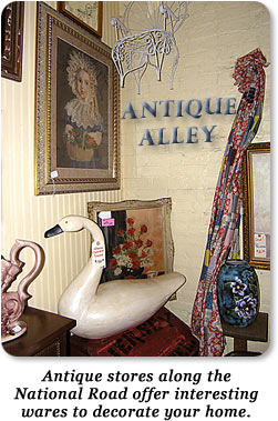 Antique stores along the National Road offer interesting wares to decorate your home.
