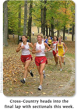 Cross-country heads into the final lap with sectionals this week.