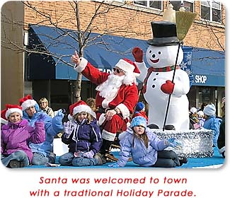Santa was welcomed to town with a traditional Holiday Parade.