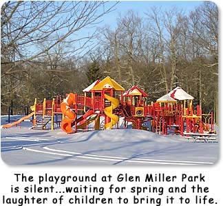 The playground at Glen Miller park is silent...waiting for spring and the laughter of children to bring it to life.