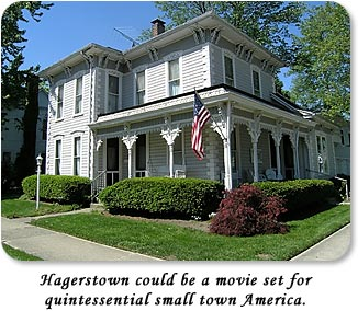 Hagerstown could be a movie set for quintessential small town America.