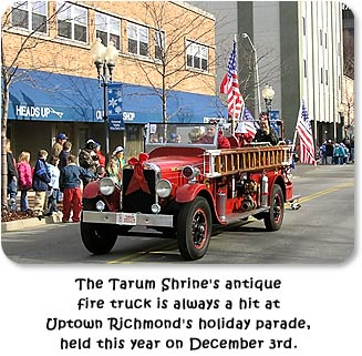 The Tarum Shrine's antique fire truck is always a hit at Uptown Richmond's holiday parade, held this year on December 3rd.