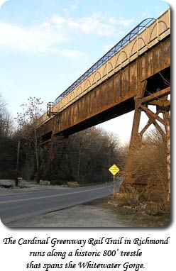 The Cardinal Greenway Rail Trail in Richmond runs along a historic 800' trestle that spans the Whitewater Gorge.