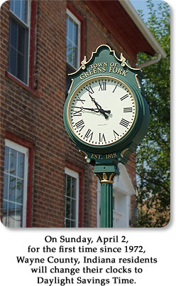 On Sunday, April 2, for the first time since 1972, Wayne County, Indiana residents will change their clocks to Daylight Savings Time.