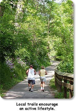 Local trails encourage an active lifestyle.