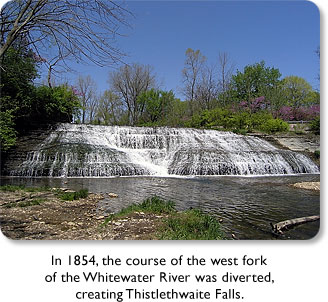 In 1854, the course of the west fork of the Whitewater River was diverted, creating Thistlewaite Falls.
