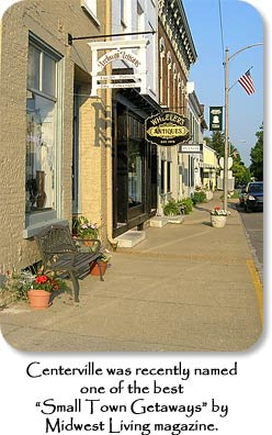"Centerville was recently named one of the best ""Small Town Getaways"" by Midwest Living magazine."