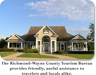 The Richmond-Wayne County Tourism Bureau provides friendly, useful assistance to travelers and locals alike.