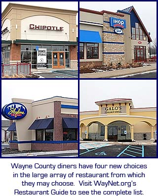 Wayne County diners have four new choices in the large array of restaurants from which they may choose.  Visit WayNet.org's Restaurant Guide to see the complete list.