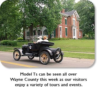 Model Ts can be seen all over Wayne County this week as our visitors enjoy a variety of tours and events.
