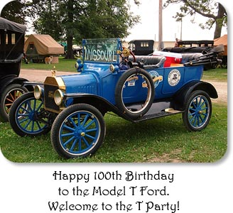 Happy 100th Birthday to the Model T Ford.  Welcome to the T Party!
