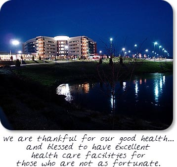 "Reid Hospital - ""We are thankful for our good health...and blessed to have excellent health care facilities for those who are not as fortunate."