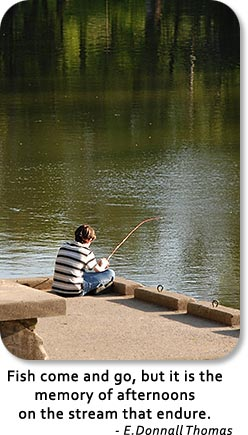 Boy Fishing: Fish come and go, but it is the memory of afternoons on the stream that endure.