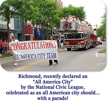 "Richmond, recently declared an ""All America City"" by the National Civic League, celebrated as an all American city should...with a parade!"